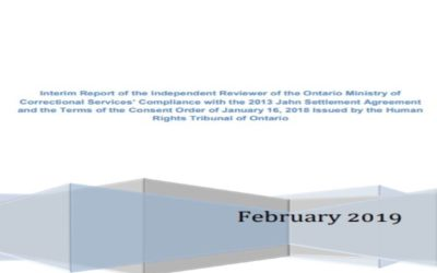 Interim Report of the Independent Reviewer of the Ontario Ministry of Correctional Services' Compliance with the 2013 Jahn Settlement Agreement