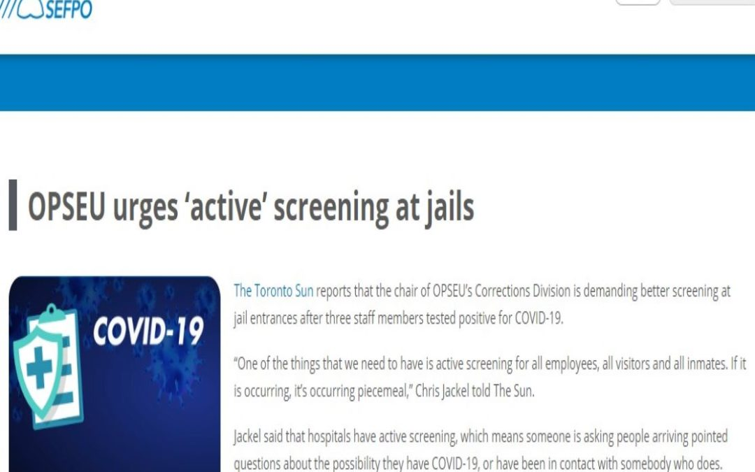 OPSEU urges 'active' screening at jails