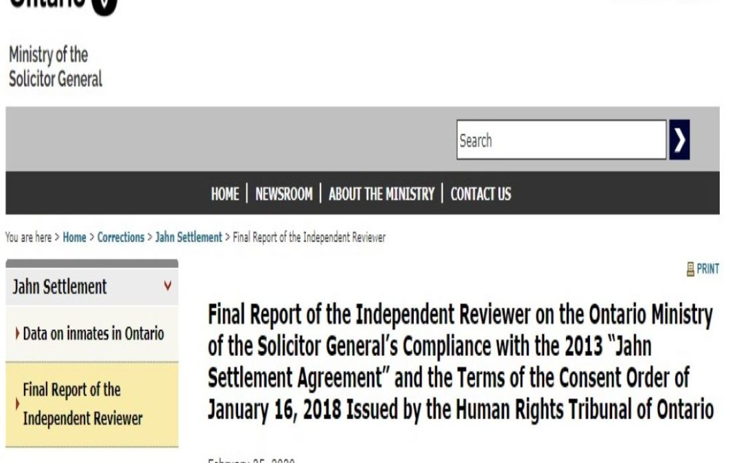 "Final Report of the Independent Reviewer on the Ontario Ministry of the Solicitor General's Compliance with the 2013 ""Jahn Settlement Agreement"""