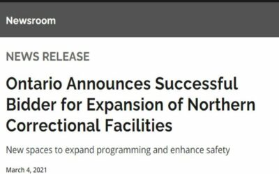 Ontario Announces Successful Bidder for Expansion of Northern Correctional Facilities